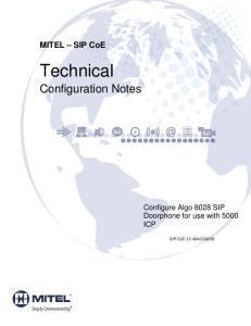 MITEL SIP CoE. Technical. Configuration Notes. Configure Algo 8028 SIP Doorphone for use with 5000 ICP. SIP CoE