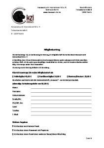 Mitgliedsantrag. Sie erhalten zwei Mal im Jahr die Vereinszeitschrift Hovawart nur ein Mal pro Haushalt