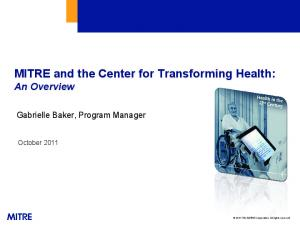 MITRE and the Center for Transforming Health: An Overview