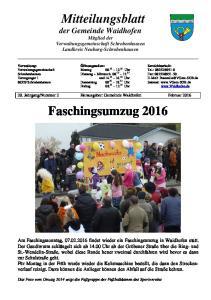 Mitteilungsblatt der Gemeinde Waidhofen Mitglied der Verwaltungsgemeinschaft Schrobenhausen Landkreis Neuburg-Schrobenhausen. Faschingsumzug 2016
