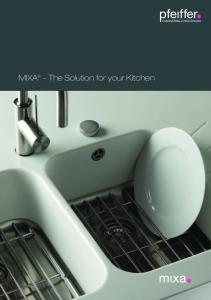 MIXA The Solution for your Kitchen