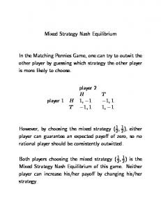 Mixed Strategy Nash Equilibrium. player 2