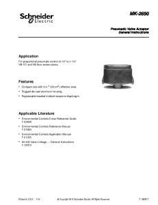 MK Application. Features. Applicable Literature. Pneumatic Valve Actuator General Instructions