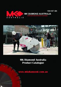 MK DIAMOND AUSTRALIA world class diamond tools & machinery. MK Diamond Australia Product Catalogue