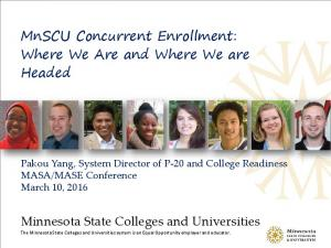 MnSCU Concurrent Enrollment: Where We Are and Where We are Headed