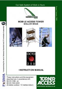 MOBILE ACCESS TOWER SHALLOW BRACE
