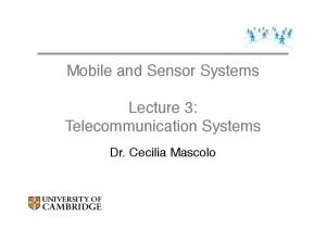 Mobile and Sensor Systems. Lecture 3: Telecommunication Systems