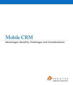 Mobile CRM. Advantages, Benefits, Challenges and Considerations