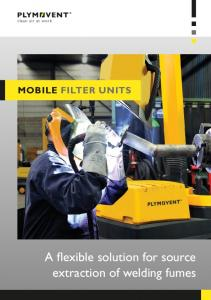 Mobile filter units. A flexible solution for source extraction of welding fumes