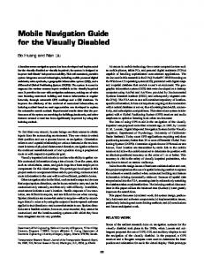 Mobile Navigation Guide for the Visually Disabled