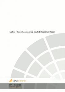 Mobile Phone Accessories: Market Research Report