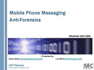 Mobile Phone Messaging Anti-Forensics