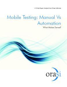 Mobile Testing: Manual Vs Automation