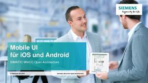 Mobile UI für ios und Android. SIMATIC WinCC Open Architecture
