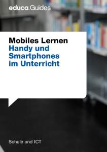 Mobiles Lernen Handy und Smartphones im Unterricht