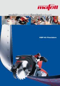 mobilhandlichflexibelrobust KSP 40 Flexistem