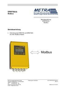 Modbus. A-DE-ERW700(A)-Modbus. Betriebsanleitung. Betriebsanleitung. ERW700(A) Modbus. Anbindung des ERW700 und ERW700A an einen Modbus Master