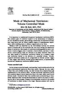 Mode of Mechanical Ventilation: Volume Controlled Mode