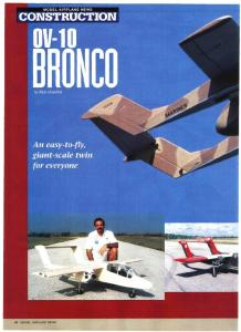 MODEL AIRPLANE NEWS CONSTRUCTION 0V-10 BRONCO. by Rich Uravitch. An easy-to-fly giant-scale twin for everyone 40 MODEL AIRPLANE NEWS