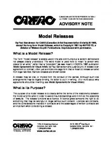 Model Releases ADVISORY NOTE. What is a Model Release? What is its Purpose?