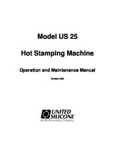 Model US 25. Hot Stamping Machine. Operation and Maintenance Manual