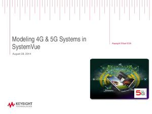Modeling 4G & 5G Systems in SystemVue