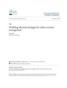 Modeling alternate strategies for airline revenue management
