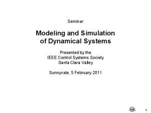 Modeling and Simulation of Dynamical Systems