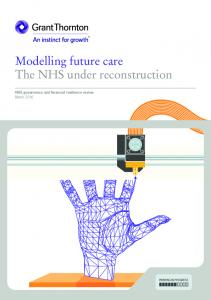 Modelling future care The NHS under reconstruction