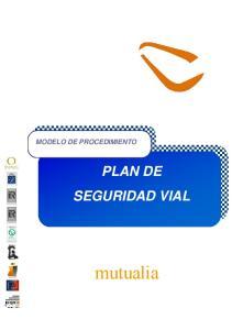 MODELO DE PROCEDIMIENTO PLAN DE SEGURIDAD VIAL. mutualia