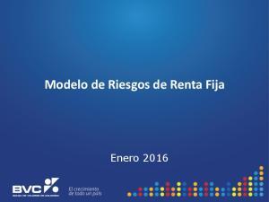 Modelo de Riesgos de Renta Fija. Enero 2016