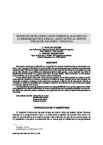 MODELOS DE PLANIFICACION FORESTAL BASADOS EN LA PROGRAMACION LINEAL. APLICACION AL MONTE PINAR DE NAVAFRIA (SEGOVIA)