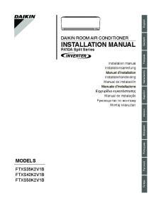 MODELS DAIKIN ROOM AIR CONDITIONER INSTALLATION MANUAL FTXS35K2V1B FTXS42K2V1B FTXS50K2V1B. R410A Split Series