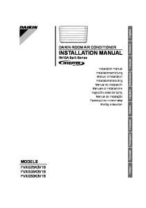 MODELS DAIKIN ROOM AIR CONDITIONER INSTALLATION MANUAL FVXG25K2V1B FVXG35K2V1B FVXG50K2V1B. R410A Split Series