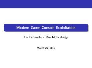 Modern Game Console Exploitation