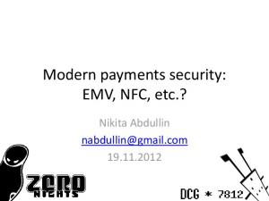 Modern payments security: EMV, NFC, etc.? Nikita Abdullin