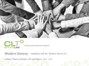 Modern Slavery: Complying with the Modern Slavery Act