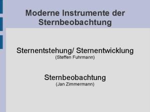Moderne Instrumente der Sternbeobachtung