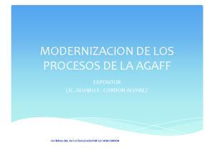 MODERNIZACION DE LOS PROCESOS DE LA AGAFF
