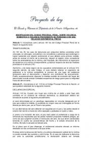 MODIFICACION DEL CODIGO PROCESAL PENAL, SOBRE VIOLENCIA DOMESTICA O VIOLENCIA PROVENIENTE DE PERSONAS CON UNA RELACION SENTIMENTAL PREVIA