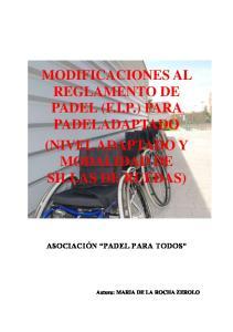 MODIFICACIONES AL REGLAMENTO DE PADEL (F.I.P.) PARA PADELADAPTADO (NIVEL ADAPTADO Y MODALIDAD DE SILLAS DE RUEDAS)