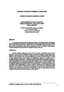 MODIFICATIONS DE FORMES COMPLEXES COMPLEX SHAPE MODIFICATIONS