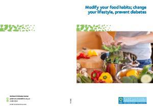 Modify your food habits; change your lifestyle, prevent diabetes
