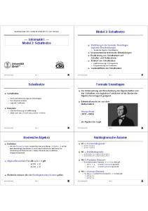 Modul 3: Schaltnetze. Informatik I. Modul 3: Schaltnetze. Schaltnetze. Formale Grundlagen. Huntingtonsche Axiome