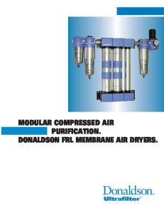 MODULAR COMPRESSED AIR PURIFICATION. DONALDSON FRL MEMBRANE AIR DRYERS