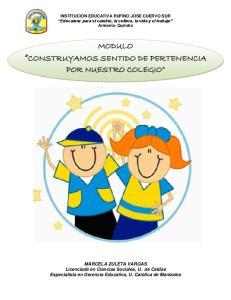 MODULO CONSTRUYAMOS SENTIDO DE PERTENENCIA POR NUESTRO COLEGIO