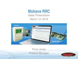 Mohave RRC Sales Presentation March 14, Russ Jones Product Manager