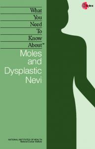 Moles and Dysplastic Nevi