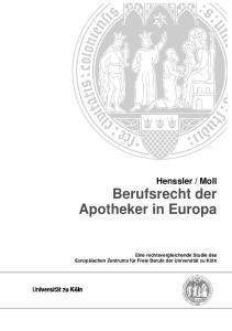 Moll Berufsrecht der Apotheker in Europa