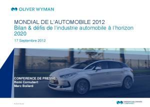 MONDIAL DE L AUTOMOBILE 2012 Bilan & défis de l industrie automobile à l horizon 2020